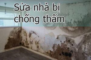 Sửa nhà bị chống thấm